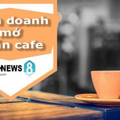 10 kinh nghiệm mở quán cafe và giúp kinh doanh cafe đắt khách